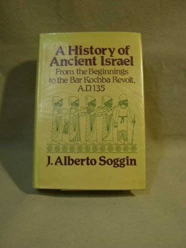 9780664212582: A History of Ancient Israel: From the Beginnings to the Bar Kochba Revolt, A....