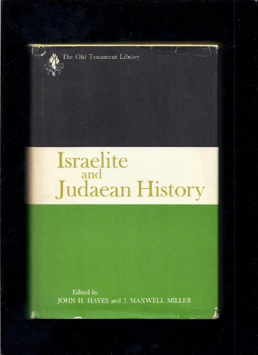 9780664212919: Israelite and Judaean History (The Old Testament library)