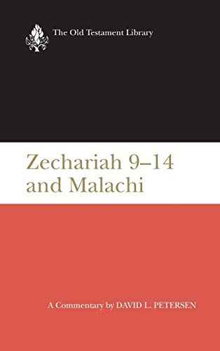 9780664212988: Zechariah 9-14 and Malachi (Old Testament Library)