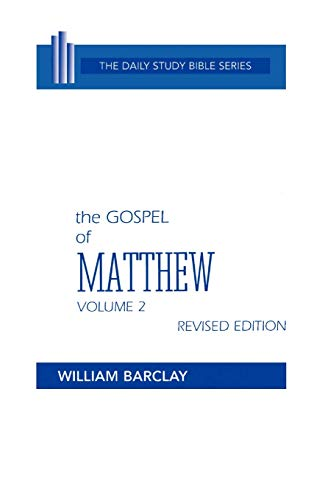 9780664213015: New Testament the Gospel of Matthew: Volume 2 (Chapters 11 to 28) (Daily Study Bible (Westminster Hardcover))