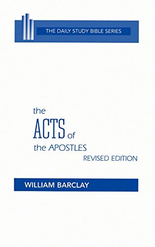 9780664213060: The Acts of the Apostles (Daily Study Bible (Westminster Hardcover)) (English and German Edition)