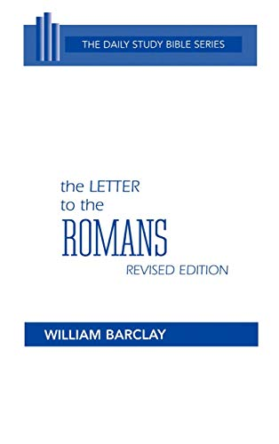 9780664213077: The Letter to the Romans (Daily Study Bible (Westminster Hardcover))
