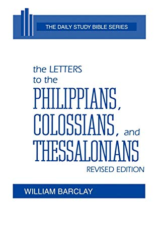 9780664213107: The Letters to the Philippians, Colossians, and Thessalonians