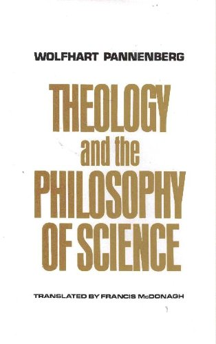 Theology and the Philosophy of Science. Translated by Francis McDonagh.: PANNENBERG, Wolfhart (1928...