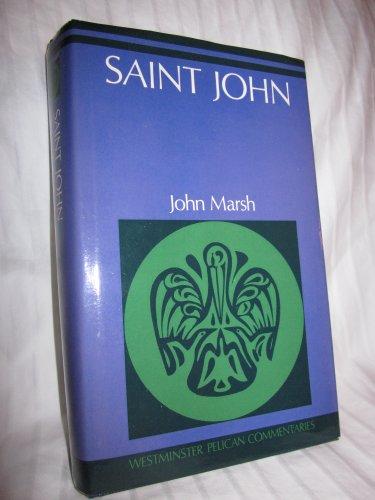 9780664213466: Saint John (Westminster Pelican commentaries)