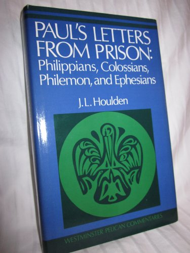 9780664213473: Paul's Letters from Prison: Philippians, Colossians, Philemon, and Ephesians