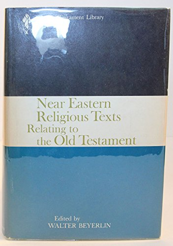 9780664213633: Near Eastern religious texts relating to the Old Testament (The Old Testament library)