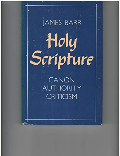 9780664213954: Holy Scripture: Canon, authority, criticism