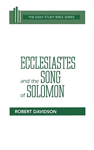 9780664218386: Ecclesiastes and the Song of Solomon (Daily Study Bible (Westminster Hardcover))