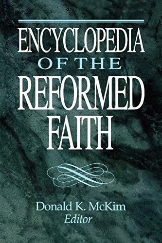 9780664218829: Encyclopedia of the Reformed Faith