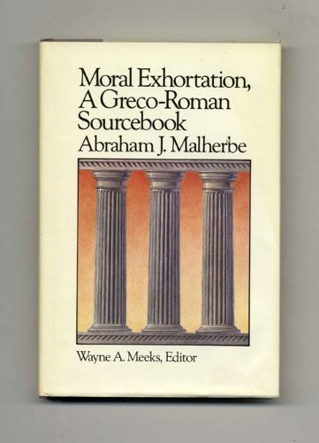 9780664219086: Moral Exhortation a Greco Roman Sourcebook (Library of Early Christianity)