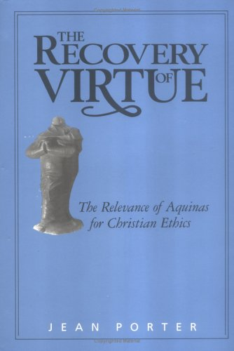 9780664219246: The Recovery of Virtue: The Relevance of Aquinas for Christian Ethics