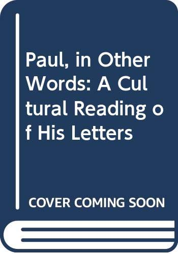 9780664219253: Paul, in Other Words: A Cultural Reading of His Letters