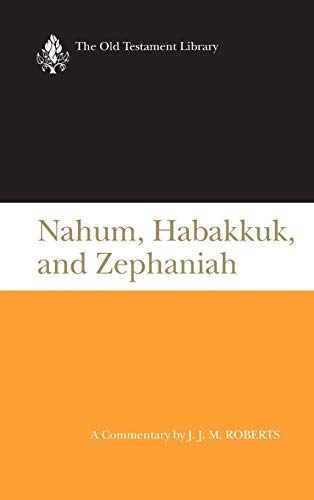 9780664219376: Nahum, Habakkuk, and Zephaniah (Otl) ( Us Edition) (Old Testament Library)