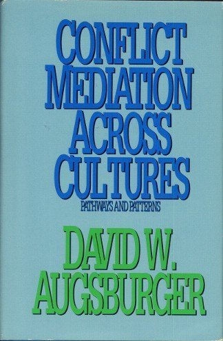 9780664219611: Conflict Mediation Across Cultures: Pathways and Patterns