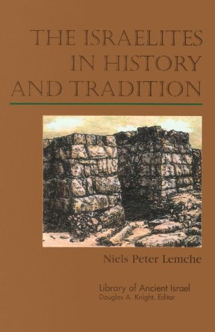 9780664220754: The Israelites in History and Tradition (Library of Ancient Israel)