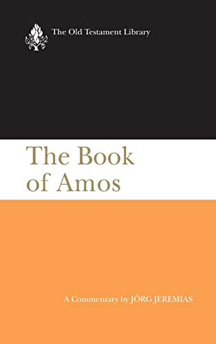 9780664220860: The Book of Amos: A Commentary (The Old Testament Library)