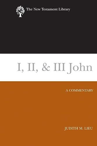 9780664220983: I, II, & III John (2008): A Commentary (New Testament Library)
