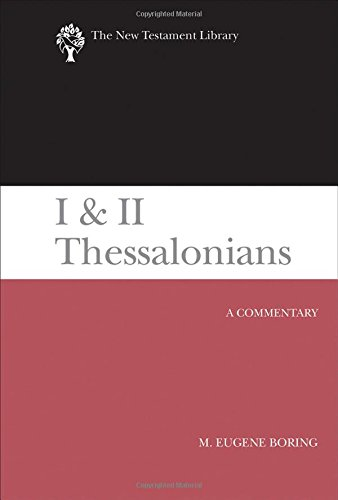 9780664220990: I and II Thessalonians: A Commentary