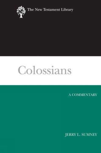 Colossians A Commentary