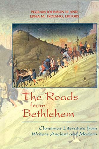 9780664221577: The Roads from Bethlehem: Christmas Literature from Writers Ancient and Modern