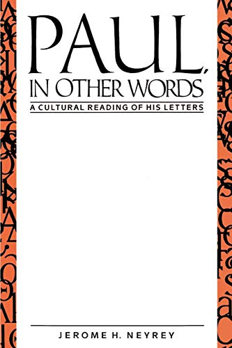 9780664221591: Paul, in Other Words: A Cultural Reading of His Letters