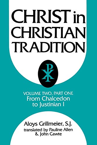 9780664221607: Christ in Christian Tradition, Volume Two: Part One: The Development of the discussion about Chalcedon