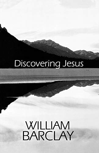 Discovering Jesus (The William Barclay Library) (0664221920) by William Barclay