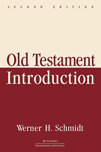 Old Testament Introduction. Second Edition