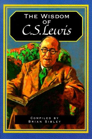 9780664222116: The Wisdom of C. S. Lewis