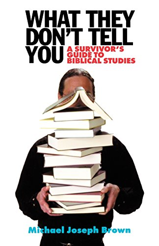 9780664222208: What They Don't Tell You: A Survivor's Guide to Biblical Studies