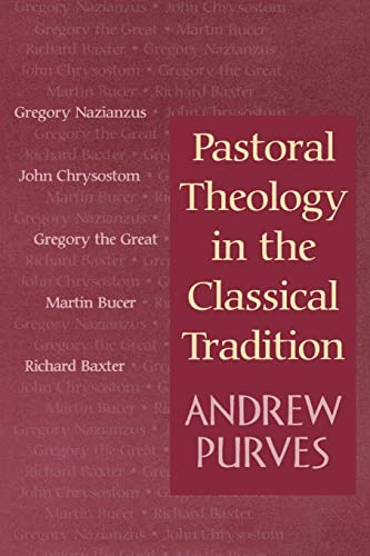 9780664222413: Pastoral Theology in the Classical Tradition