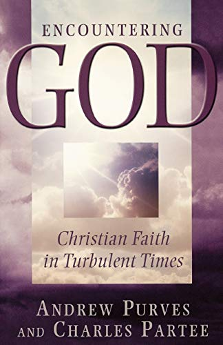 9780664222420: Encountering God: Christian Faith in Turbulent Times