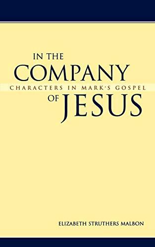 9780664222550: In the Company of Jesus: Characters in Mark's Gospel