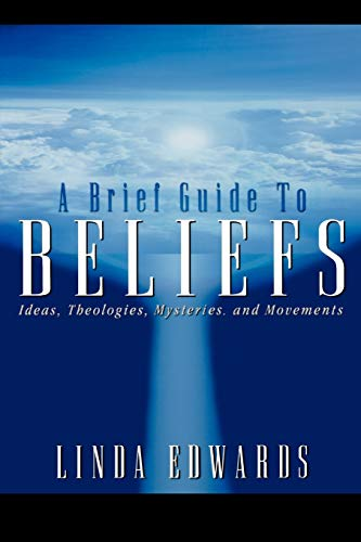 9780664222598: A Brief Guide to Beliefs: Ideas, Theologies, Mysteries, and Movements