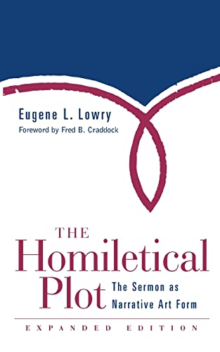 9780664222642: The Homiletical Plot, Expanded Edition: The Sermon as Narrative Art Form