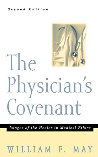 9780664222741: The Physician's Covenant, Second Edition: Images of the Healer in Medical Ethics
