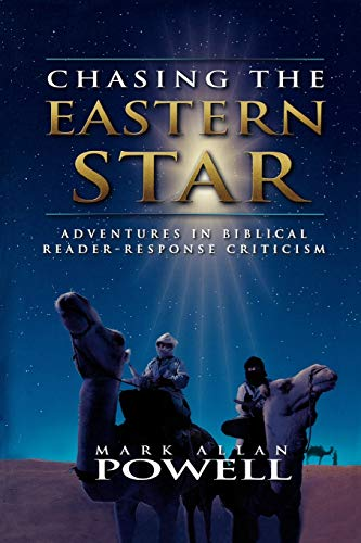 9780664222789: Chasing the Eastern Star: Adventures in Biblical Reader-Response Criticism