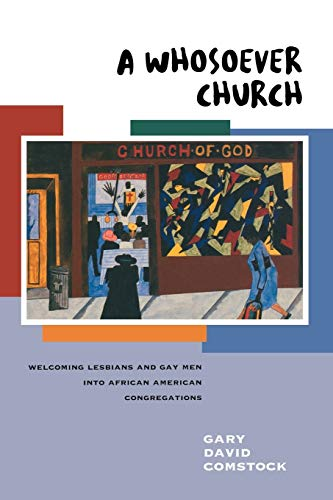 9780664222802: A Whosoever Church: Welcoming Lesbians and Gay Men into African American Congregations