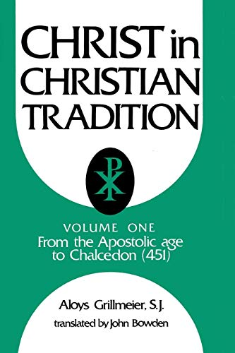 9780664223014: Christ in Christian Tradition: From the Apostolic Age to Chalcedon (451)