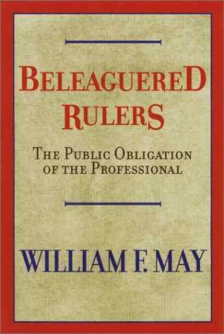9780664223397: Beleaguered Rulers: The Public Obligation of the Professional