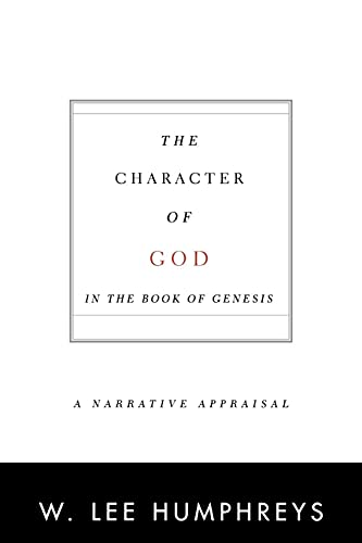9780664223601: The Character of God in the Book of Genesis: A Narrative Appraisal