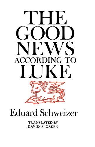 9780664223618: The Good News according to Luke
