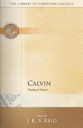 9780664223670: Calvin: Theological Treatises (The Library of Christian Classics)