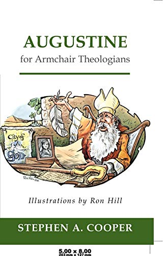 9780664223724: Augustine for Armchair Theologians