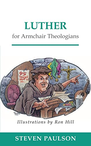 9780664223816: Luther for Armchair Theologians