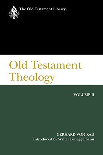 9780664224080: Old Testament Theology, Volume II (The Old Testament Library)