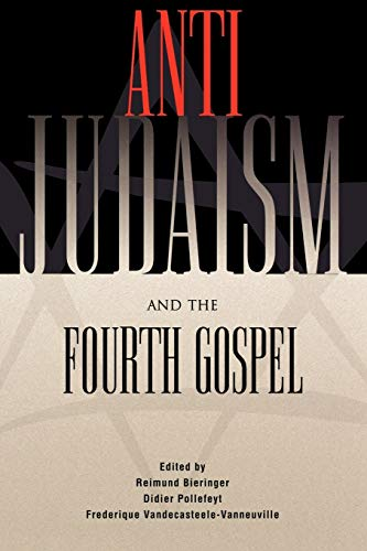 9780664224110: Anti-Judaism and the Fourth Gospel