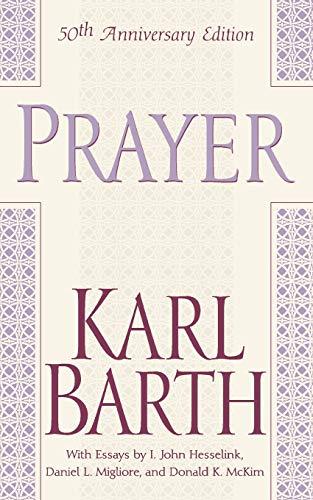 9780664224219: Prayer - 50th Anniversary Edition