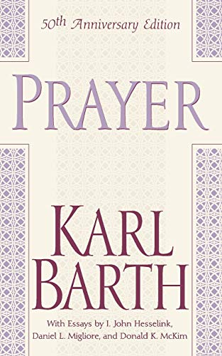 9780664224219: Prayer (50th Anniversary Edition)